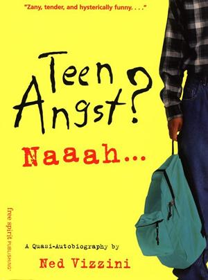 Teen Angst? Naaah... (2000) [Trade Paperback]. August 1, 2000